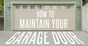 Tips To Repair And Maintain Your Garage Door