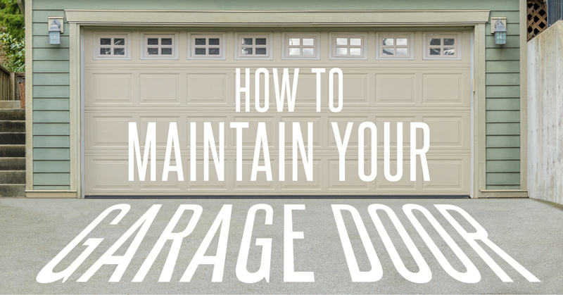 Tips To Repair And Maintain Your Garage Door